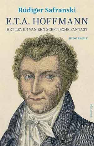 Rüdiger Safranski E.T.A. Hoffmann Biografie Recensie
