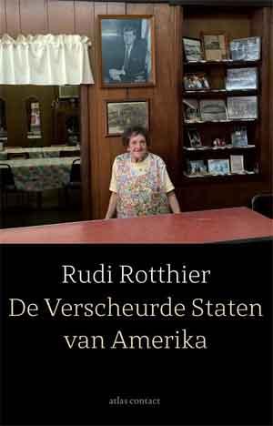 Rudi Rotthier De Verscheurde staten van Amerika Recensie