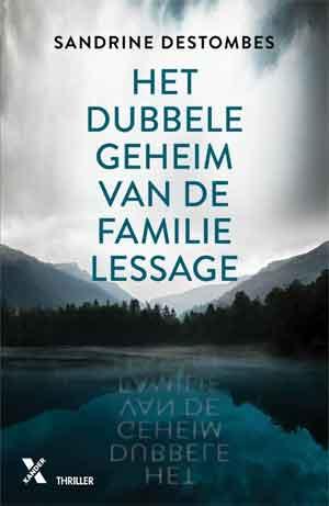 Sandrine Destombes Het dubbele geheim van de familie Lessage Recensie