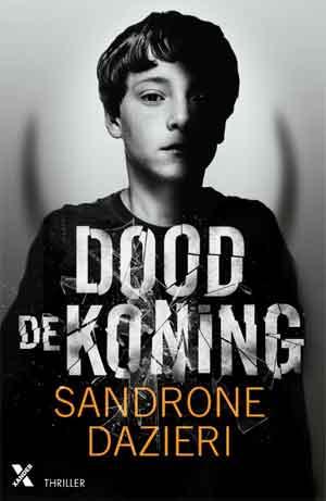Sandrone Dazieri Dood de koning Recensie
