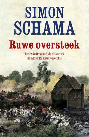 Simon Schama Ruwe oversteek Recensie
