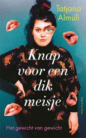 Tatjana Almuli Knap voor een dik meisje Recensie en Informatie