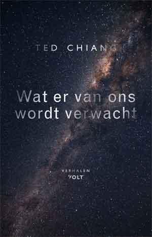 Ted Chiang Wat er van ons wordt verwacht Recensie