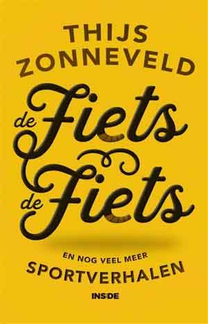 Thijs Zonneveld De fiets De fiets Recensie Boek met Sportverhalen