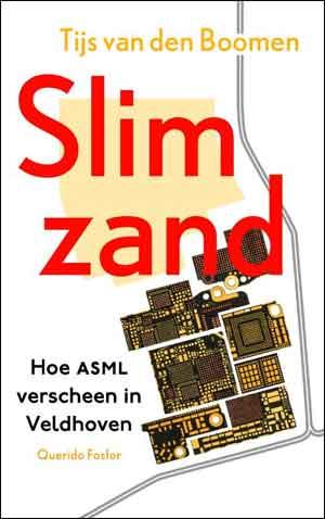 Tijs van den Boomen Slim zand Recensie en Informatie Boek over ASML