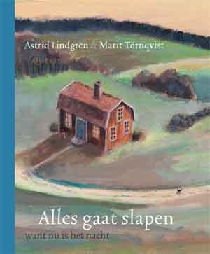 Astrid Lindgren Alles gaat slapen Recensie