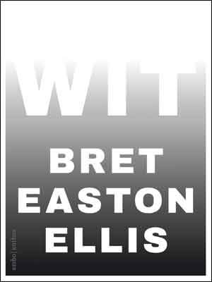 Bret Easton Ellis Wit Recensie