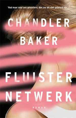 Chandler Baker Fluisternetwerk Recensie