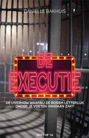 Daniëlle Bakhuis De executie Recensie