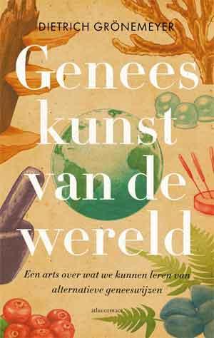 Dietrich Grönemeyer Geneeskunst van de wereld Recensie