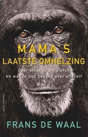 Frans de Waal Mama's laatste omhelzing Recensie