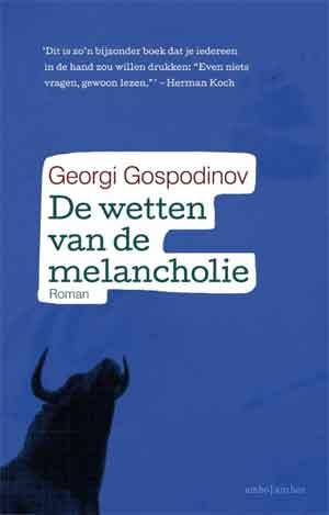 Georgi Gospodinov De wetten van de melancholie - Bulgaarse roman