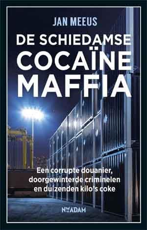 Jan Meeus De Schiedamse cocaïnemaffia Recensie