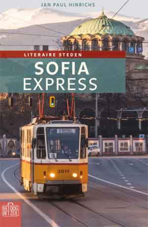 Jan Paul Hinrichs Sofia Express Recensie Boek over Sofia