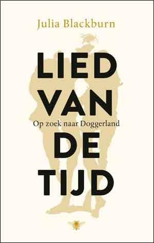 Julia Blackburn Lied van de tijd Recensie Boek over Doggerland