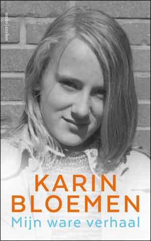 Karin Bloemen Mijn ware verhaal Recensie Autobiografie