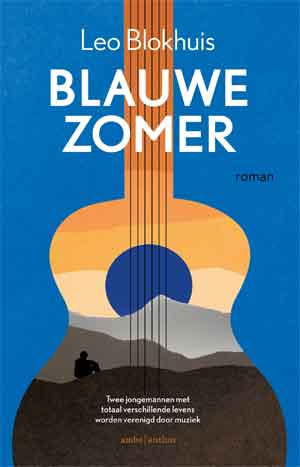 Leo Blokhuis Blauwe zomer Recensie Roman