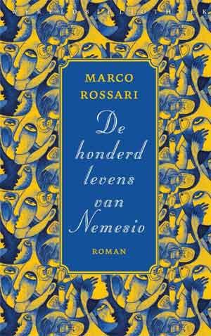 Marco Rossari De honderd levens van Nemesio Recensie