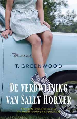 T. Greenwood De verdwijning van Sally Horner Recensie