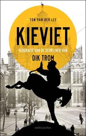 Ton van der Lee Kieviet Biografie van de schrijver van Dik Trom Recensie