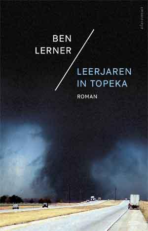 Ben Lerner Leerjaren in Topeka Recensie