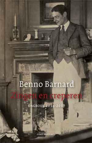 Benno Barnard Zingen en creperen Recensie Dagboek 2014-2017
