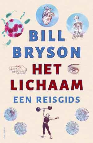 Bill Bryson Het lichaam Recensie