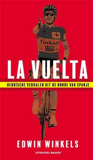 Edwin Winkels La Vuelta Recensie Boek over de Ronde van Spanje