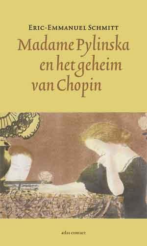 Éric-Emmanuel Schmitt Madame Pylinska en het geheim van Chopin Recensie