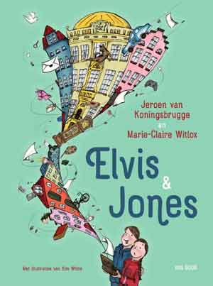 Jeroen van Koningsbrugge en Marie-Claire Witlox Elvis & Jones Kinderboek