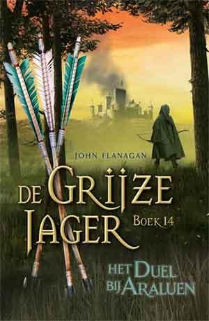 John Flanagan Het duel bij Araluen Grijze Jager 14