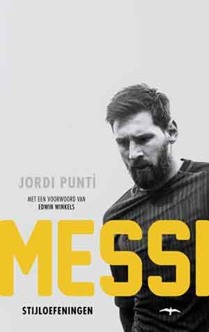 Jordi Puntí Messi Stijloefeningen Recensie
