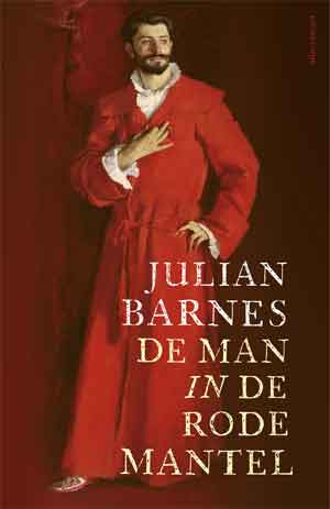 Julian Barnes De man in de rode mantel Recensie