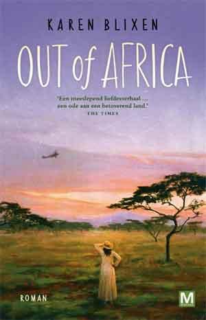 Karen Blixen Out of Africa - Kenia Roman uit 1937