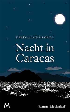 Karina Sainz Borgo Nacht in Caracas Recensie