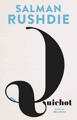 Salman Rushdie Quichot Recensie