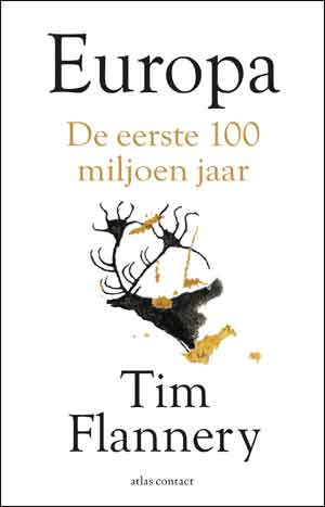 Tim Flannery Europa Recensie