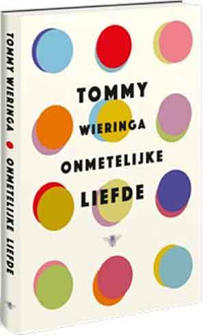Tommy Wieringa Onmetelijke liefde Recensie