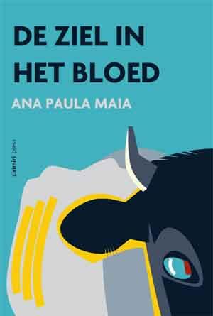 Ana Paula Maia De ziel in het bloed Recensie