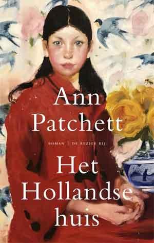 Ann Patchett Het Hollandse huis Recensie