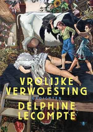 Delphine Lecompte Vrolijke verwoesting Recensie