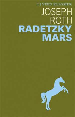 Joseph Roth Radetzkymars Boekbespreking Roman uit 1932