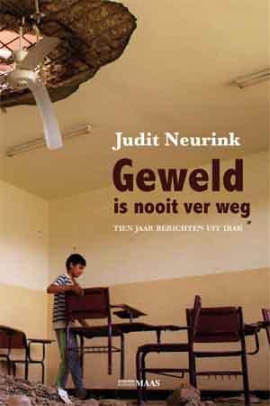 Judit Neurink Geweld is nooit ver weg Recensie
