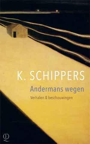 K. Schippers Andermans wegen Recensie