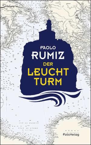 Paolo Rumiz Der Leuchtturm Vuurtoren Roman