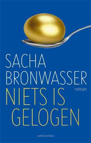 Sacha Bronwasser Niets is gelogen Recensie