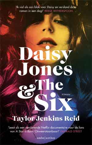 Taylor Jenkins Reid Daisy Jones & The Six Recensie