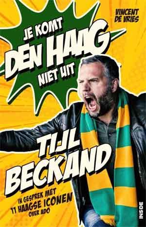 Tijl Beckand Je komt Den Haag niet uit Recensie