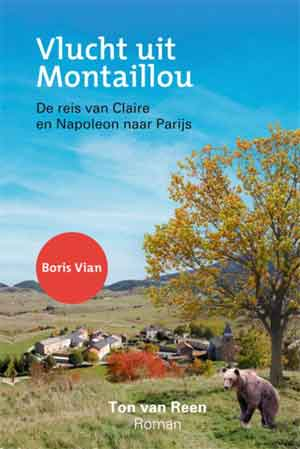 Ton van Reen Vlucht uit Montaillou Recensie Boris Vian roman