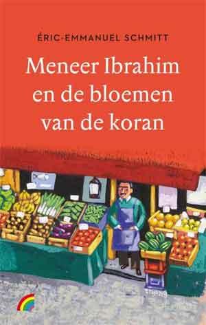 Éric-Emmanuel Schmitt Meneer Ibrahim en de bloemen Rainbow Pocket 1343